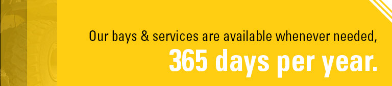 Our bays and services are available whenever needed, 365 days a year