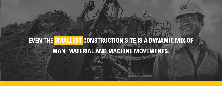 the smallest construction site is a mix of man, material and machine